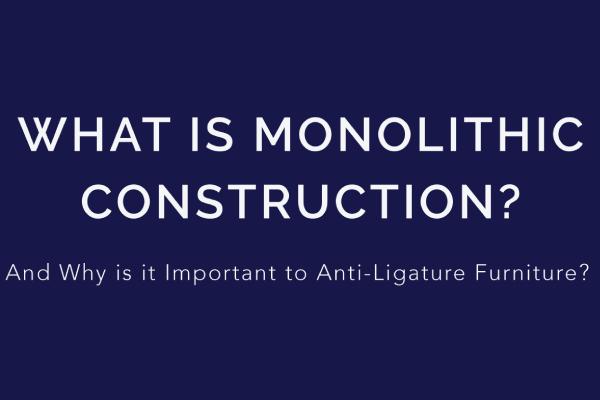 Max-Secure Monolithic furniture