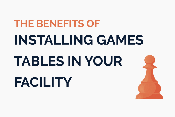 Installing Games Tables in the Facility Blog