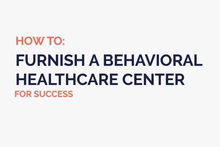 Furnish Behavioral Healthcare Center Blog